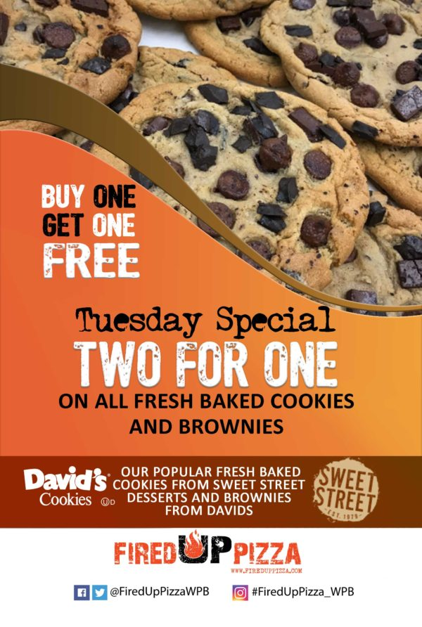 Buy one and get one cookie free every Tuesday